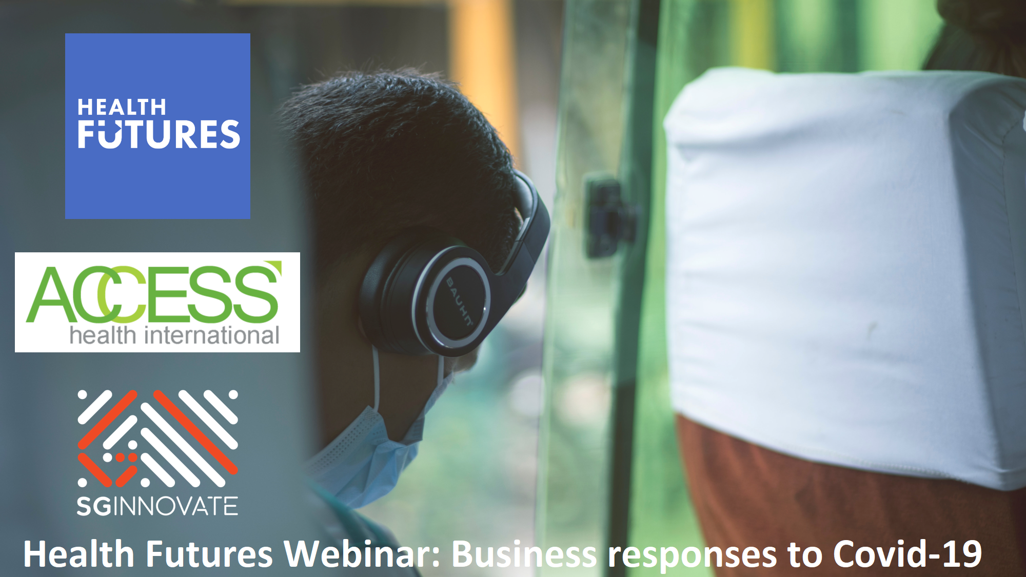 Health Futures webinar: Business responses to Covid-19